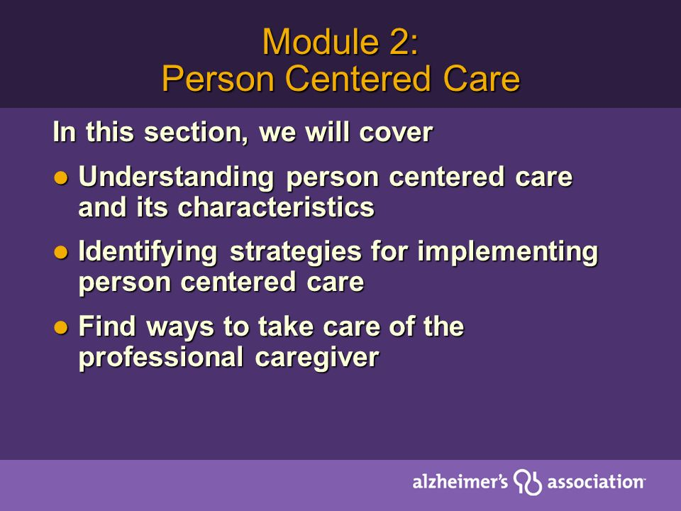 Module 2: Person Centered Care