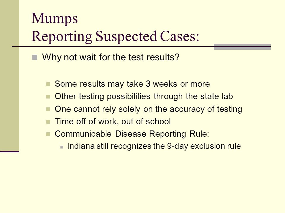 Mumps Reporting Suspected Cases: