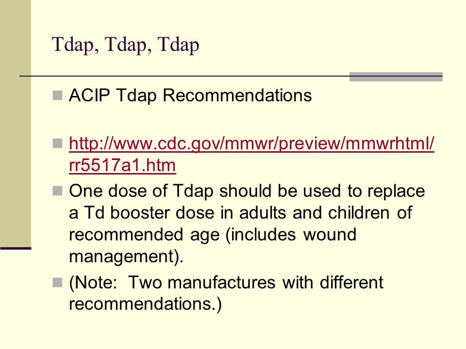 Tdap, Tdap, Tdap ACIP Tdap Recommendations
