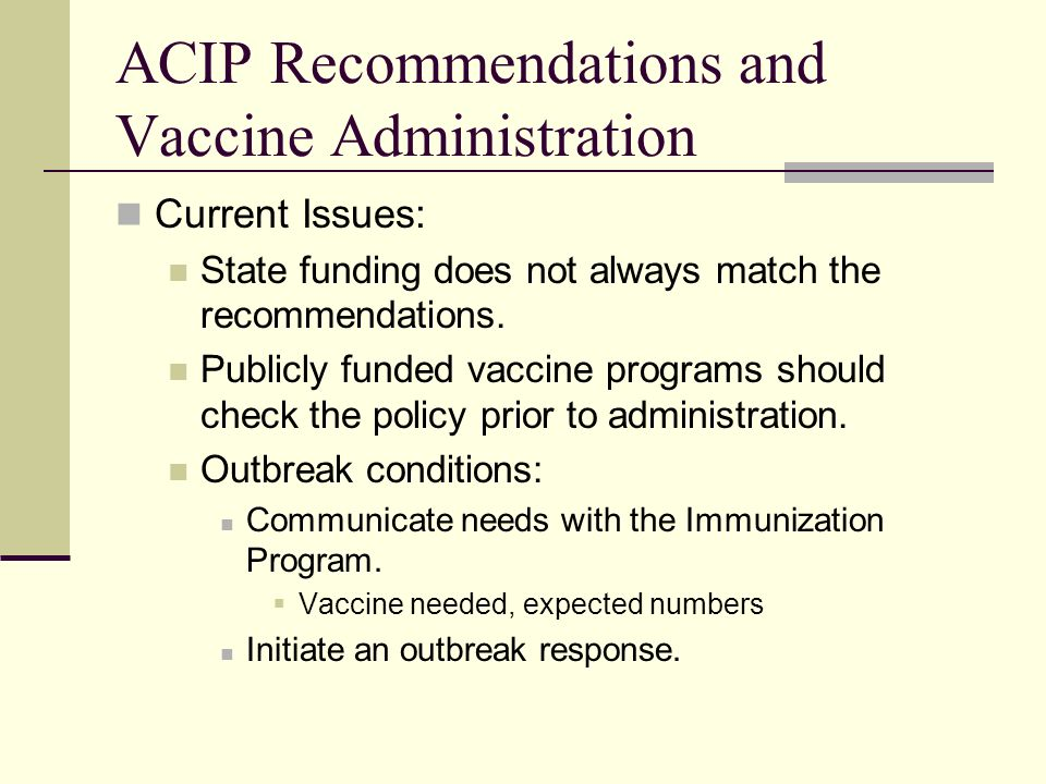 ACIP Recommendations and Vaccine Administration