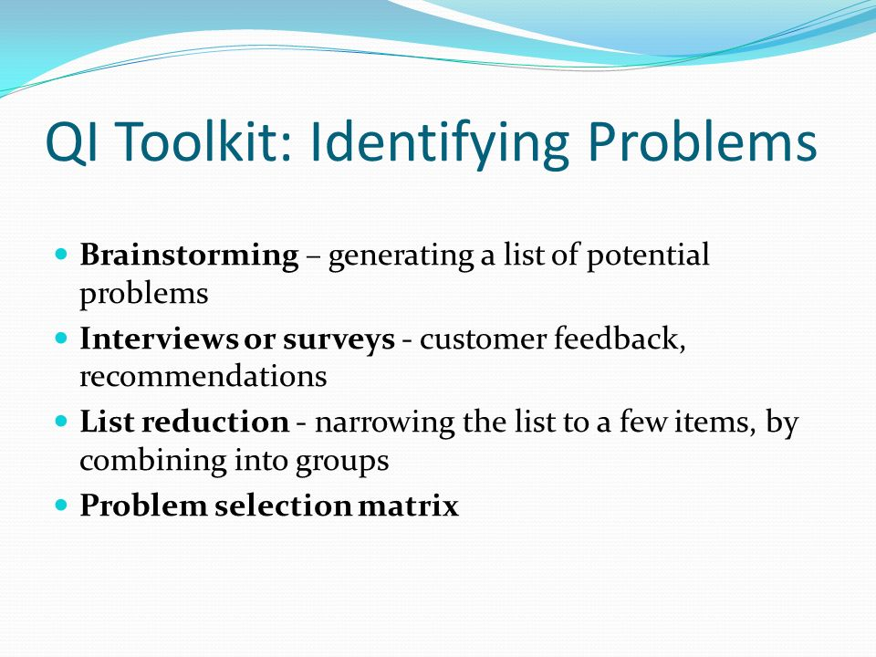 QI Toolkit: Identifying Problems