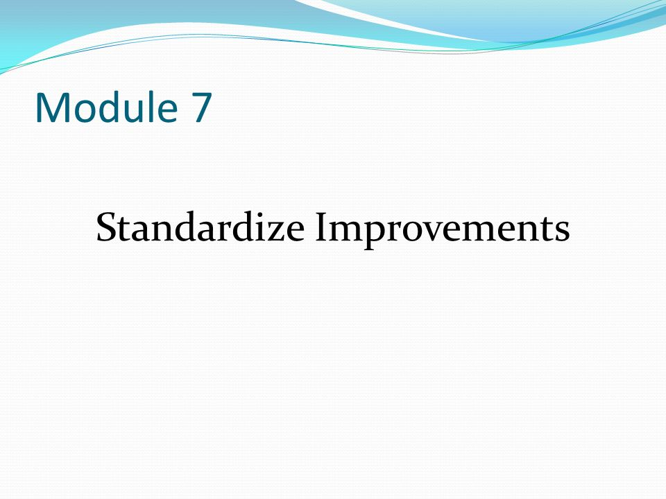 Standardize Improvements
