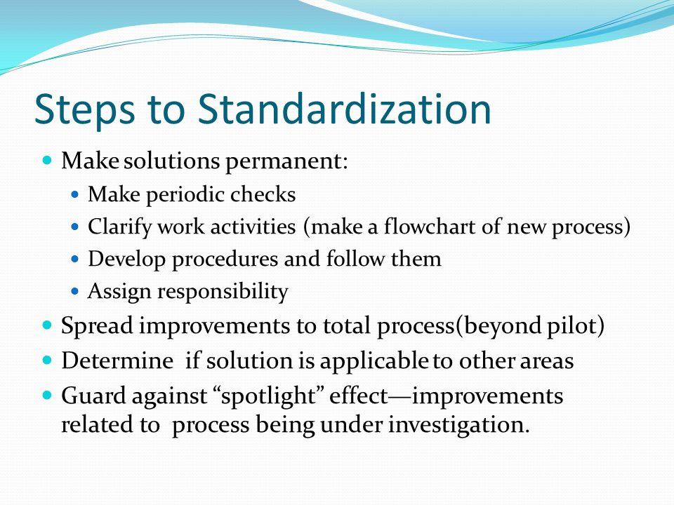 Steps to Standardization