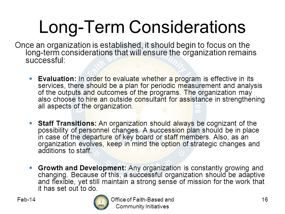 Long-Term Considerations