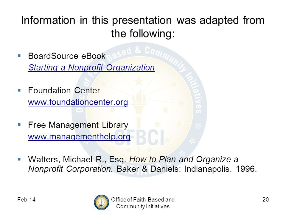 Information in this presentation was adapted from the following: