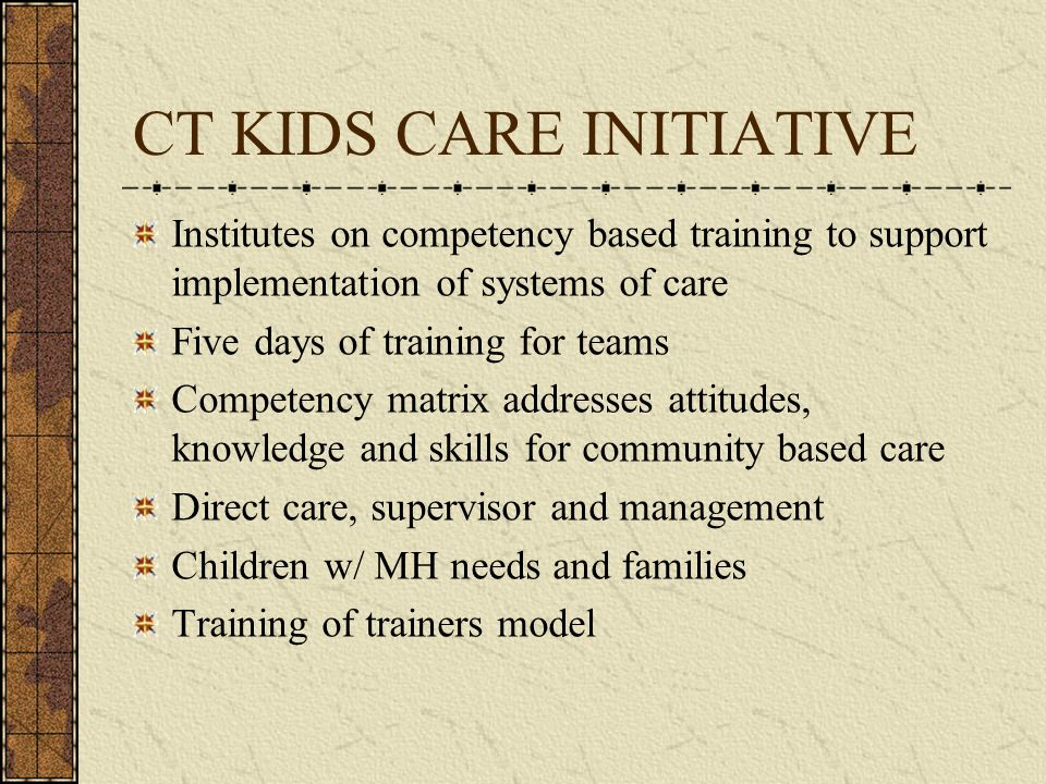 CT KIDS CARE INITIATIVE