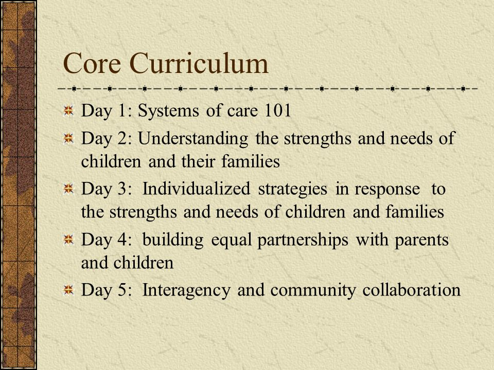 Core Curriculum Day 1: Systems of care 101