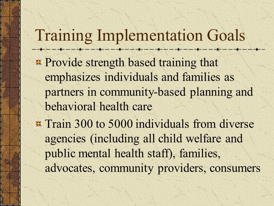 Training Implementation Goals