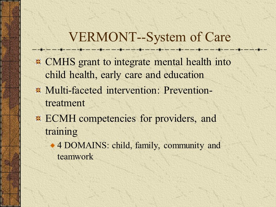 VERMONT--System of Care