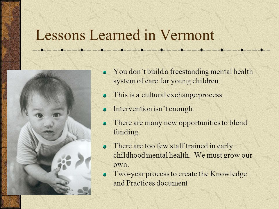 Lessons Learned in Vermont