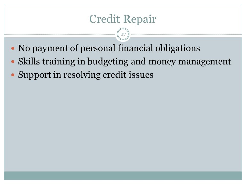 Credit Repair No payment of personal financial obligations