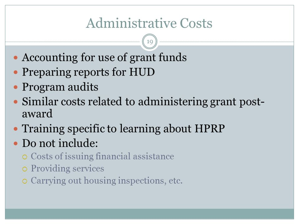Administrative Costs Accounting for use of grant funds
