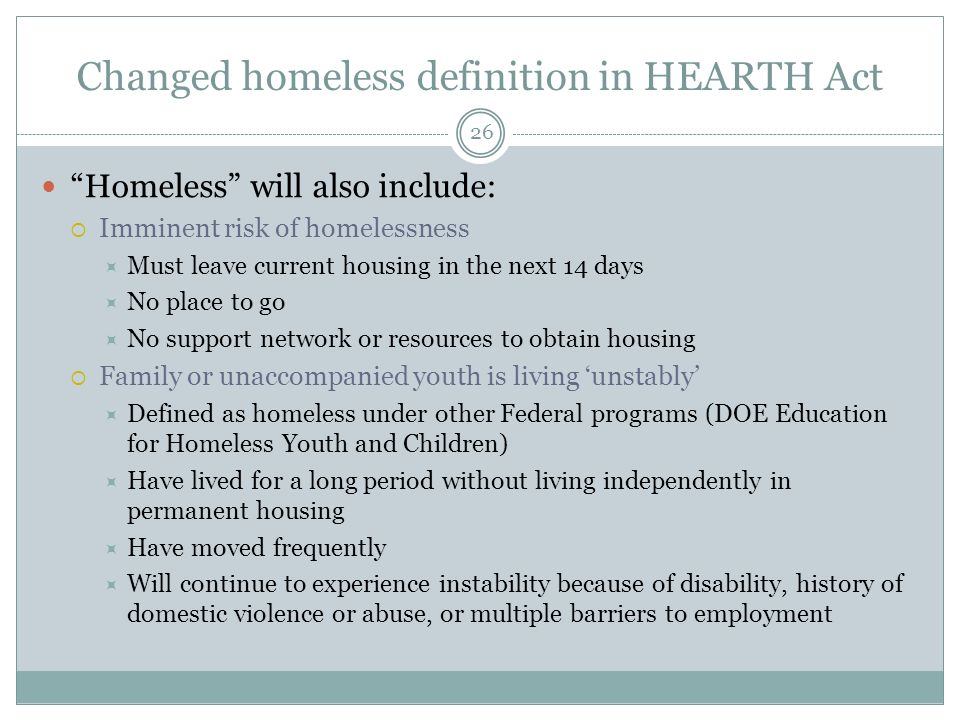 Changed homeless definition in HEARTH Act