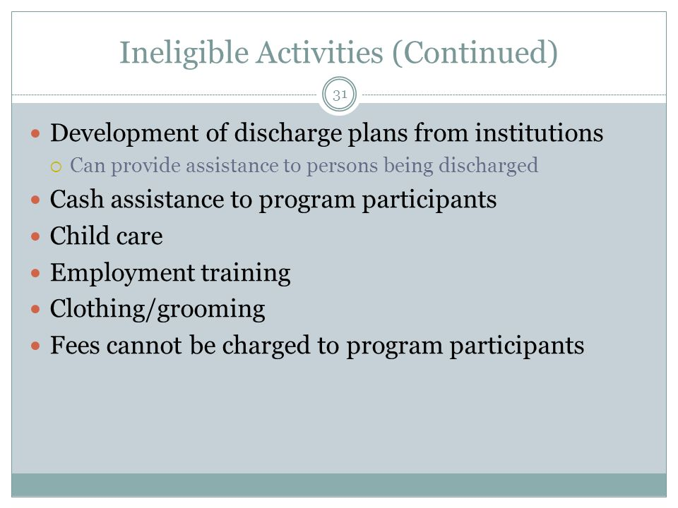 Ineligible Activities (Continued)