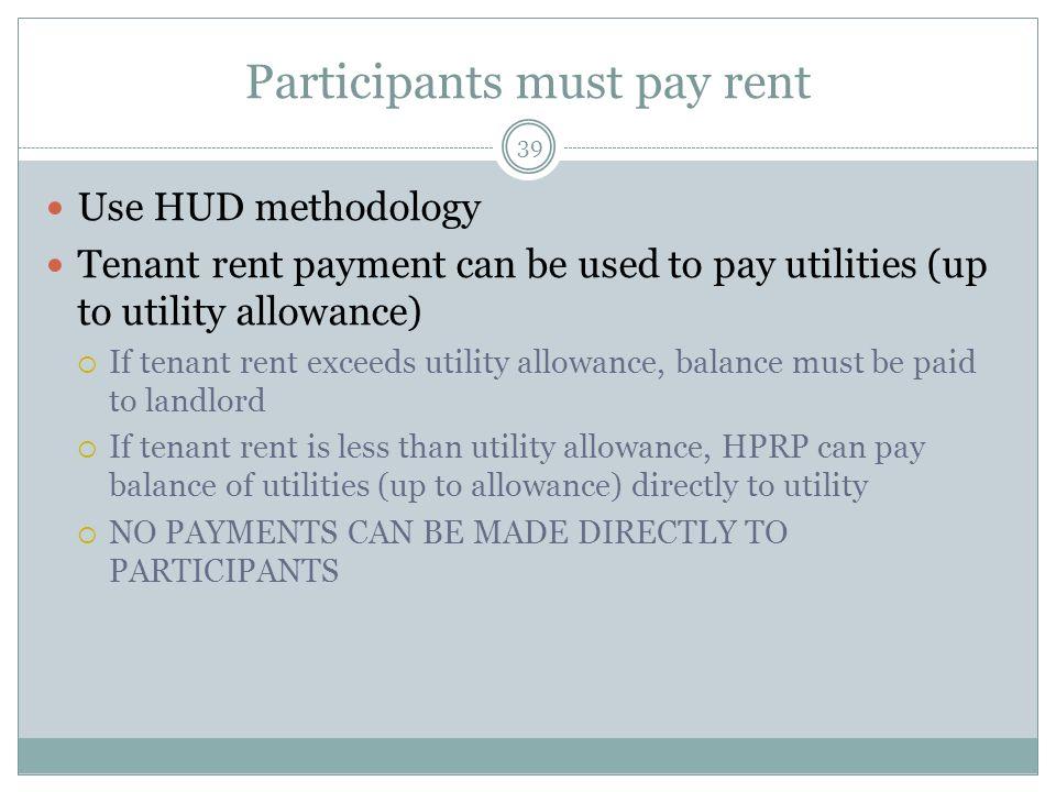 Participants must pay rent