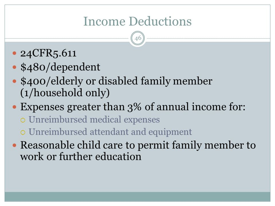 Income Deductions 24CFR5.611 $480/dependent