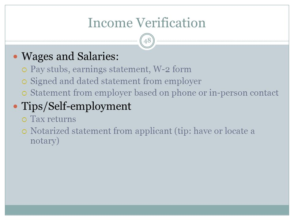 Income Verification Wages and Salaries: Tips/Self-employment