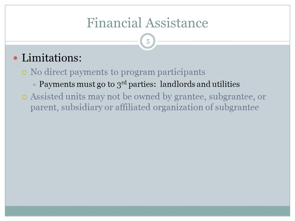 Financial Assistance Limitations: