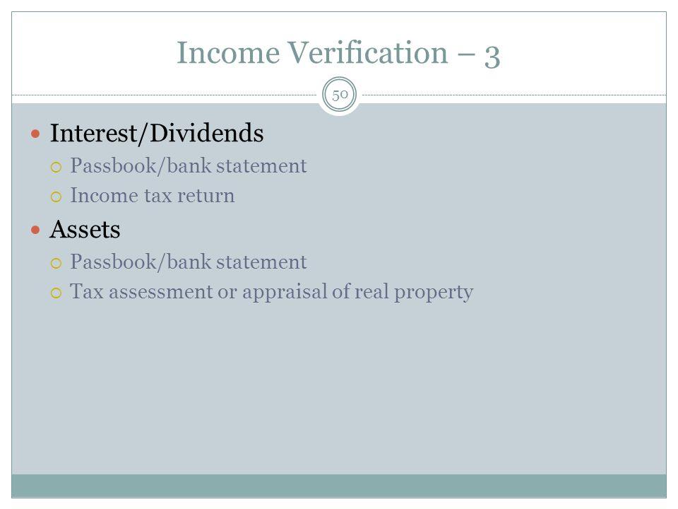 Income Verification – 3 Interest/Dividends Assets