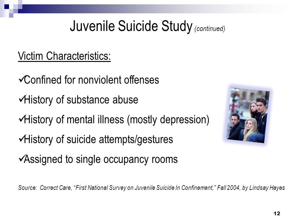 Juvenile Suicide Study (continued)