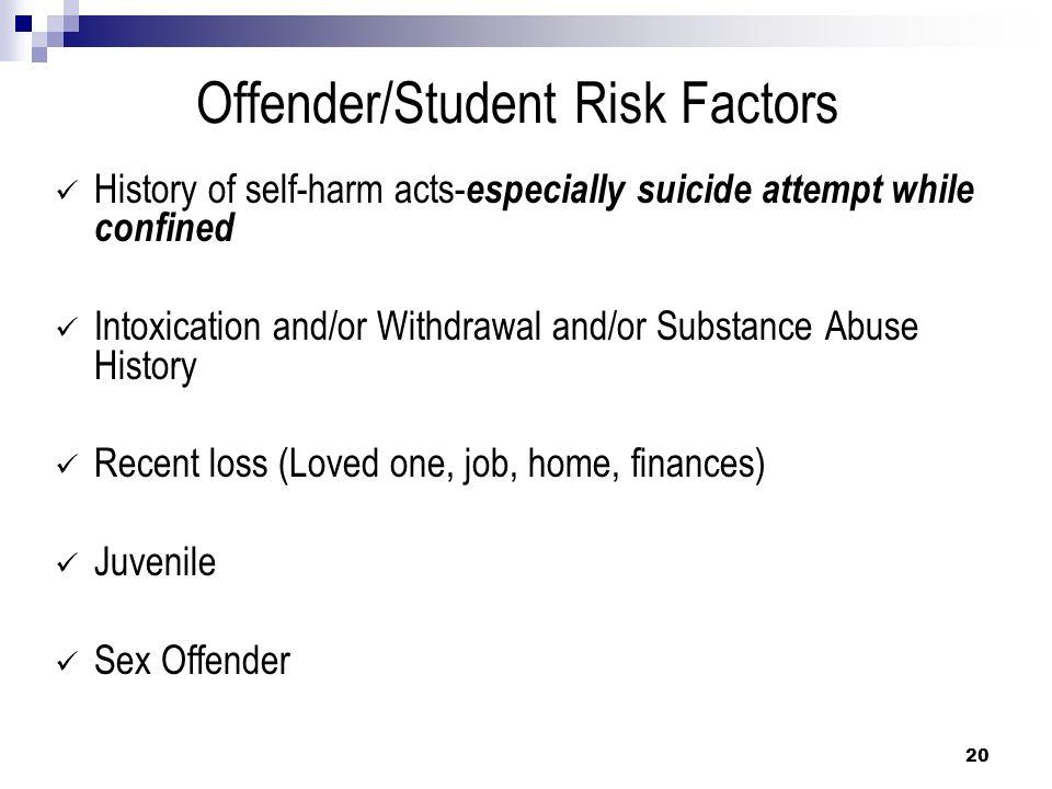 Offender/Student Risk Factors
