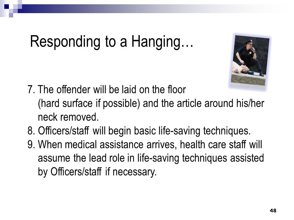 Responding to a Hanging…