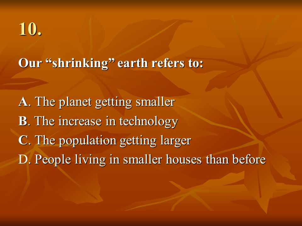 the shrinking earth what are the Worster regards the earth and the biosphere as a historical actor, not as a mere backdrop to human affairs natural history and human history flow together throughout the book there is tension between the notion of global limits and the focus on north america.