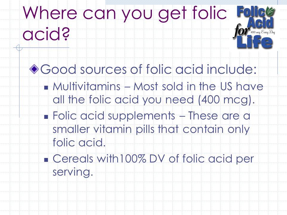 Where can you get folic acid