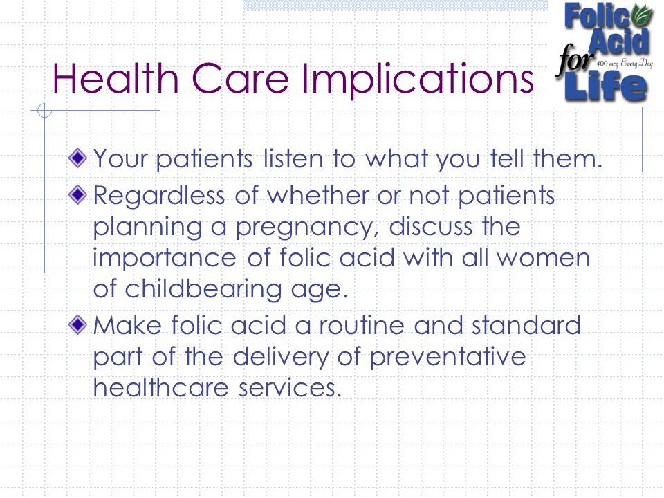 Health Care Implications