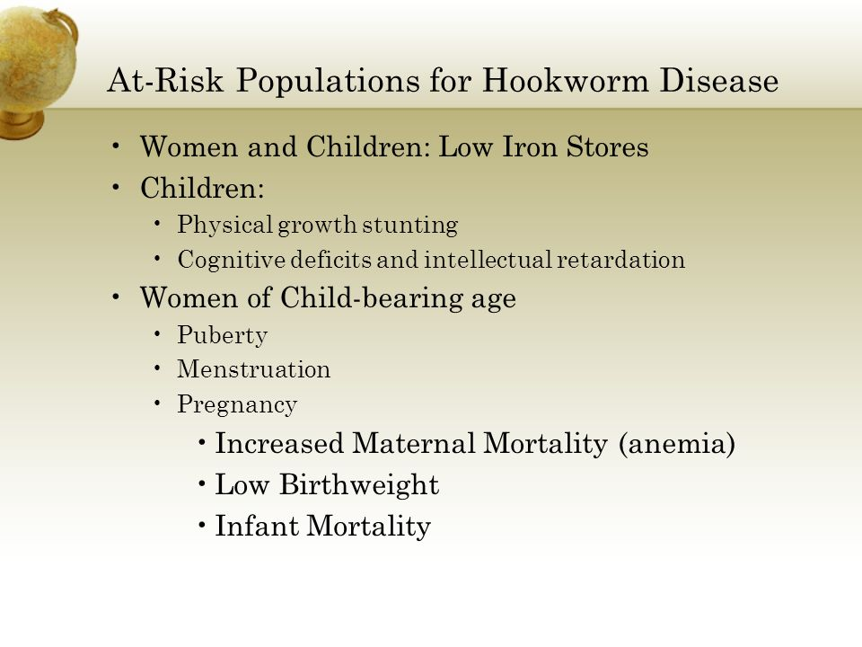 At-Risk Populations for Hookworm Disease