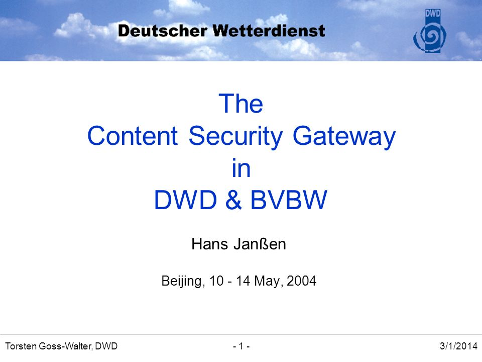 The Content Security Gateway in DWD & BVBW