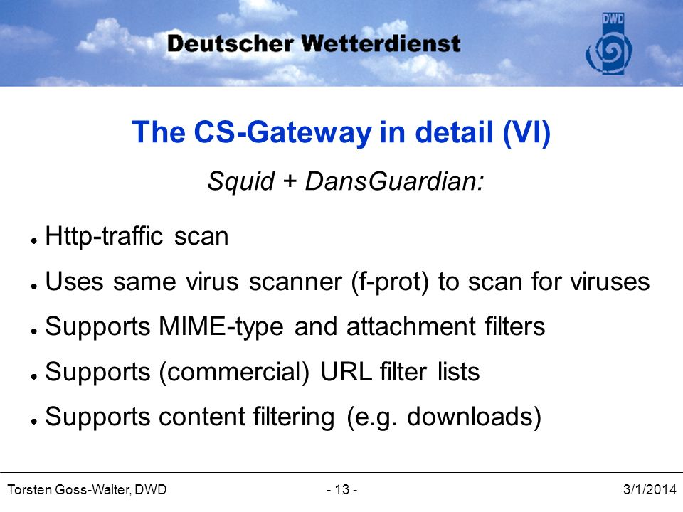 The CS-Gateway in detail (VI)