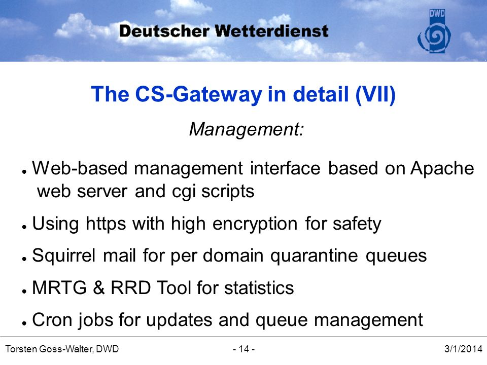 The CS-Gateway in detail (VII)