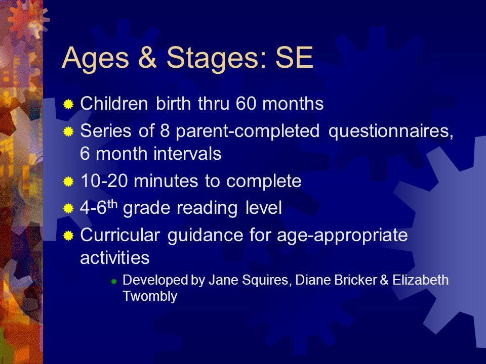 Ages & Stages: SE Children birth thru 60 months