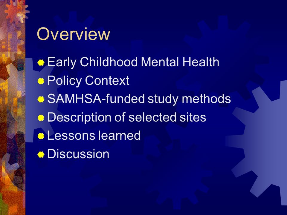 Overview Early Childhood Mental Health Policy Context