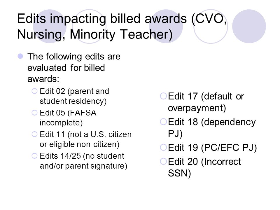 Edits impacting billed awards (CVO, Nursing, Minority Teacher)
