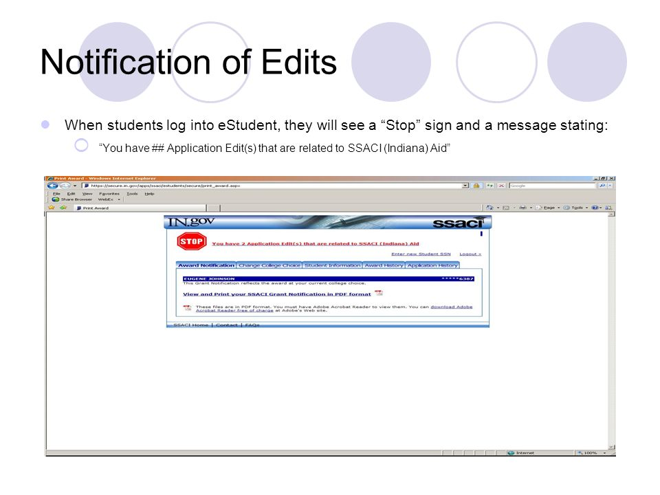 Notification of Edits When students log into eStudent, they will see a Stop sign and a message stating: