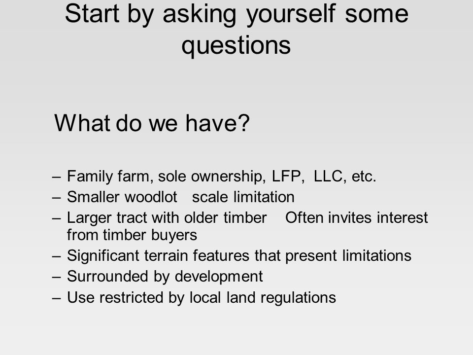 Start by asking yourself some questions