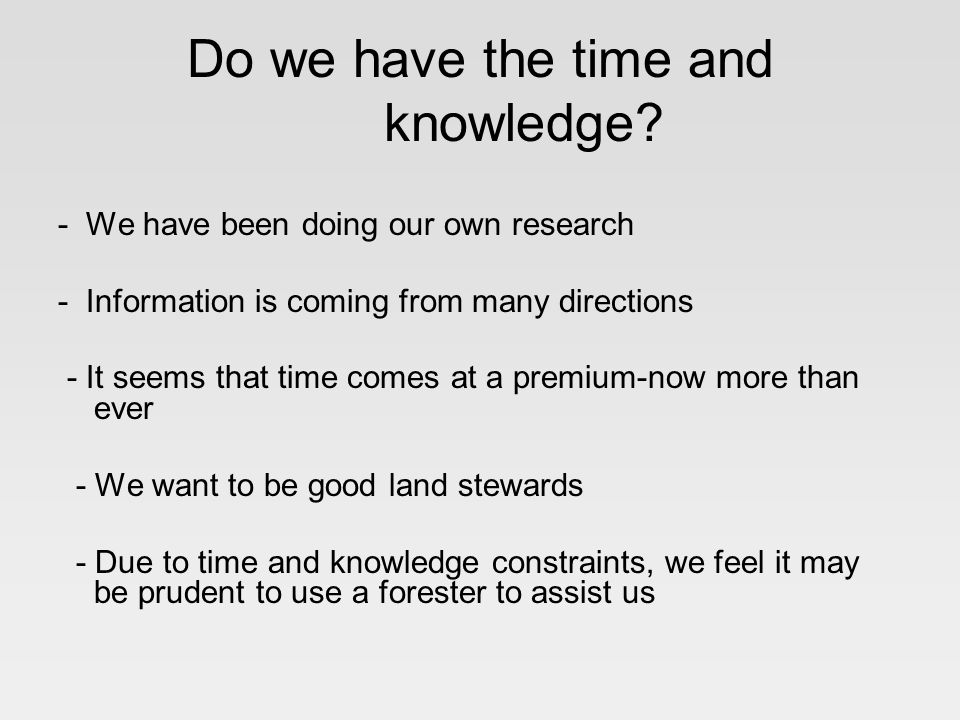 Do we have the time and knowledge