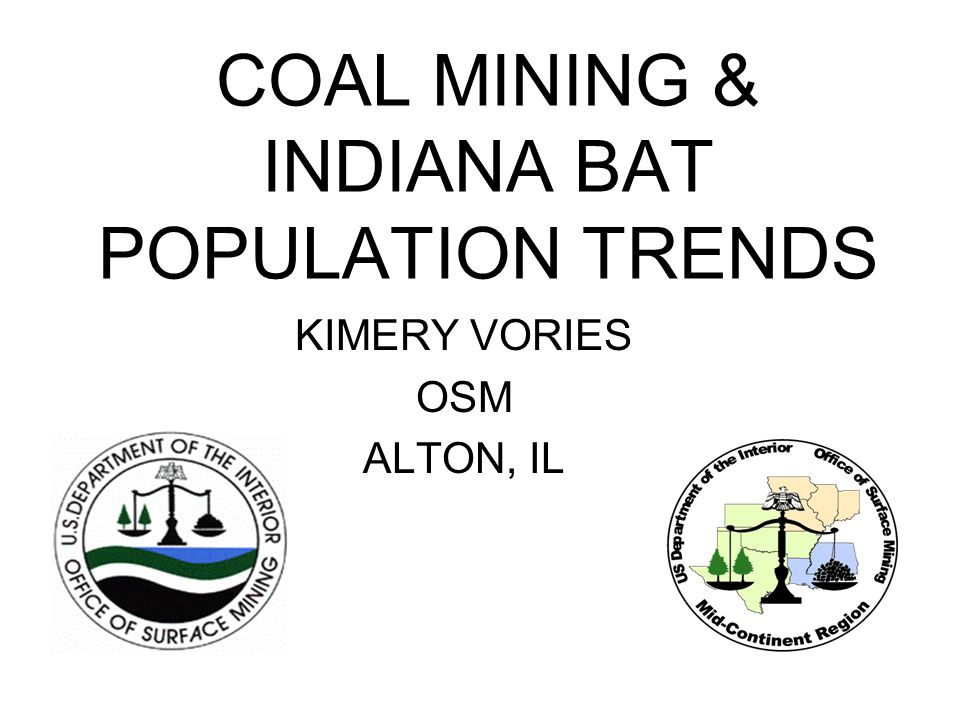 COAL MINING & INDIANA BAT POPULATION TRENDS