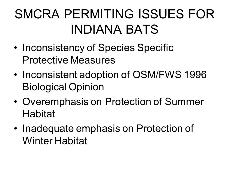SMCRA PERMITING ISSUES FOR INDIANA BATS