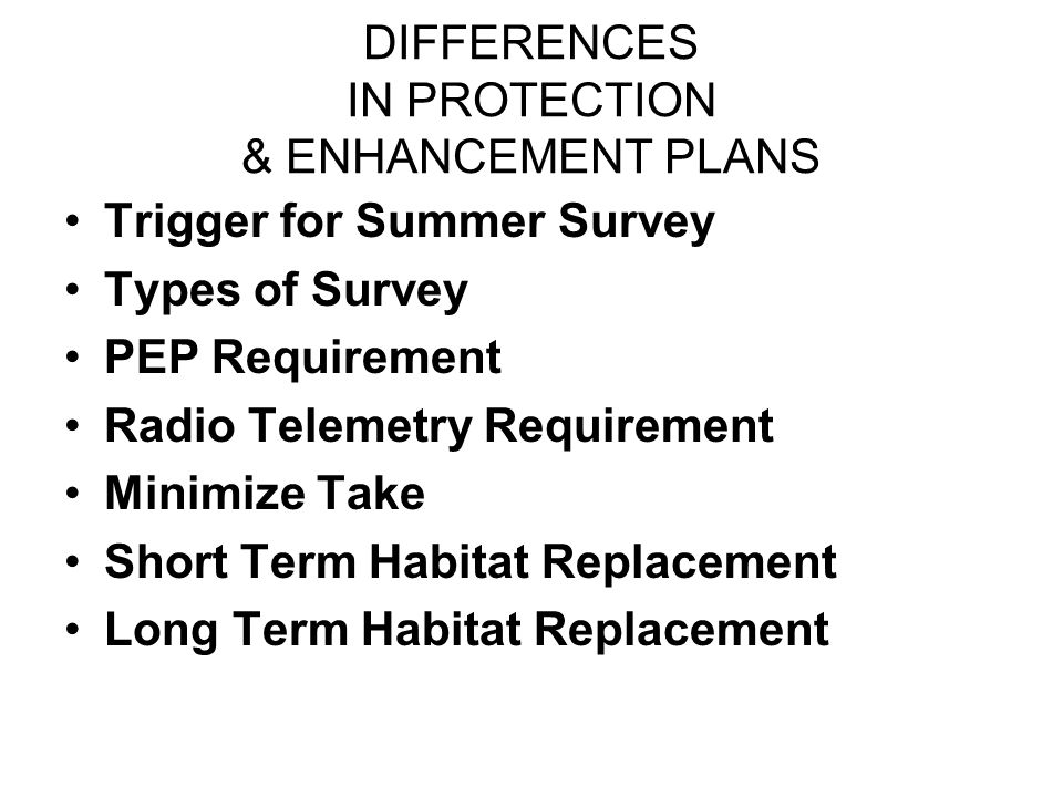 DIFFERENCES IN PROTECTION & ENHANCEMENT PLANS