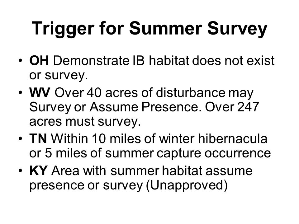 Trigger for Summer Survey