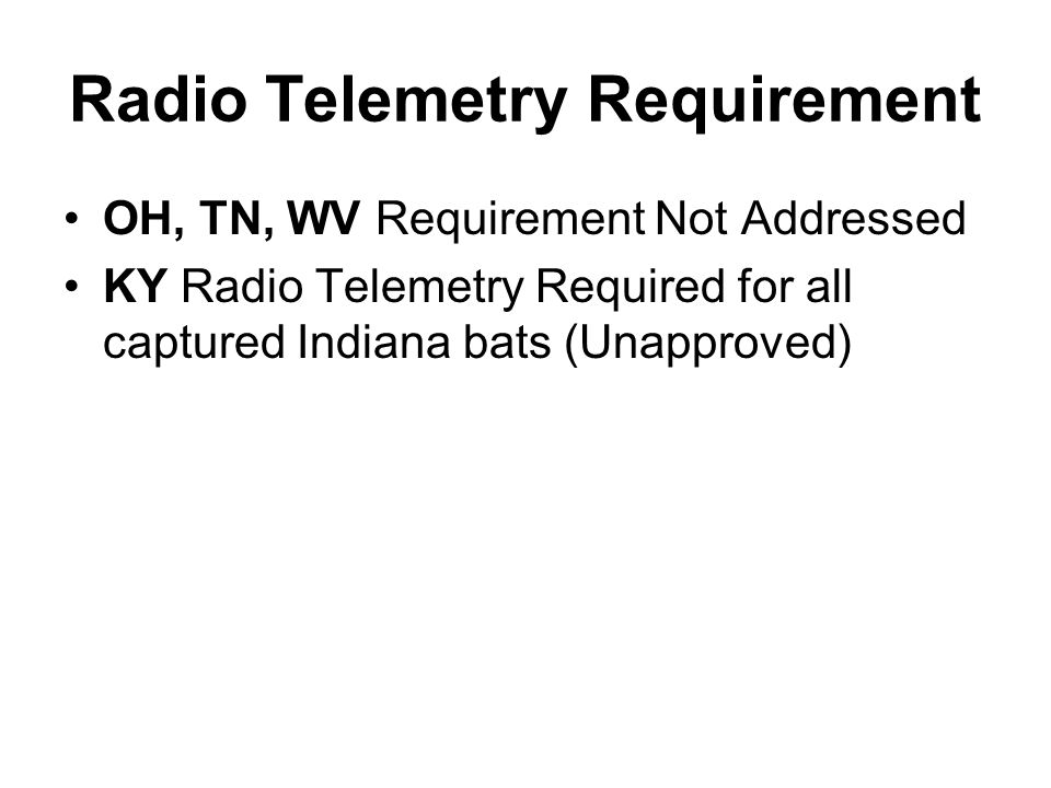 Radio Telemetry Requirement