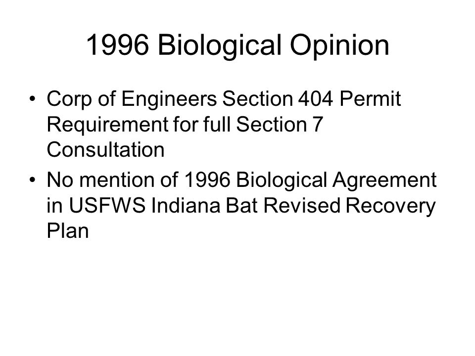 1996 Biological Opinion Corp of Engineers Section 404 Permit Requirement for full Section 7 Consultation.