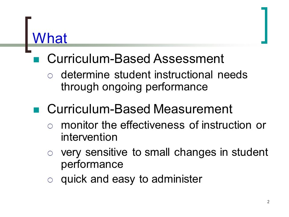 What Curriculum-Based Assessment Curriculum-Based Measurement