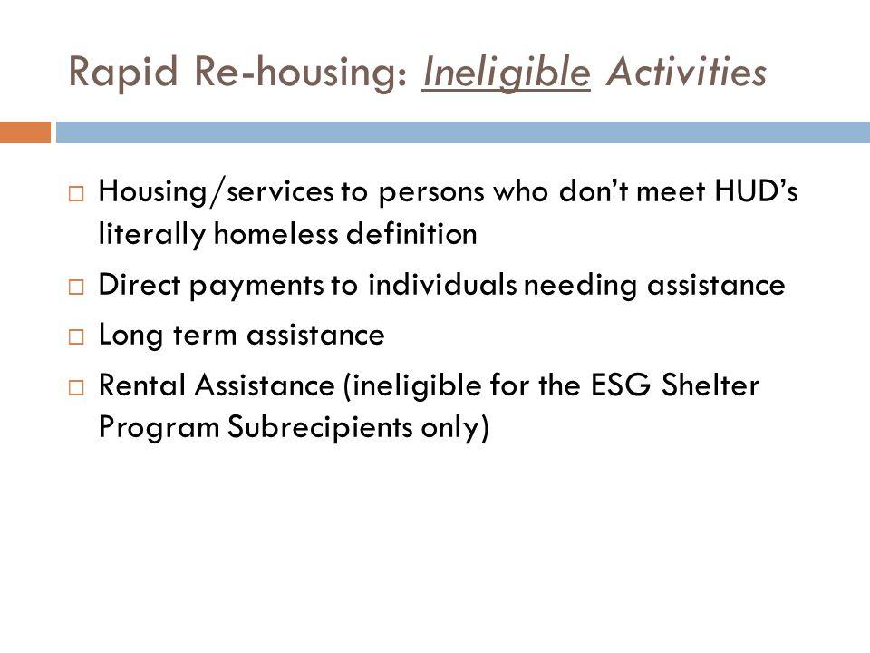 Rapid Re-housing: Ineligible Activities