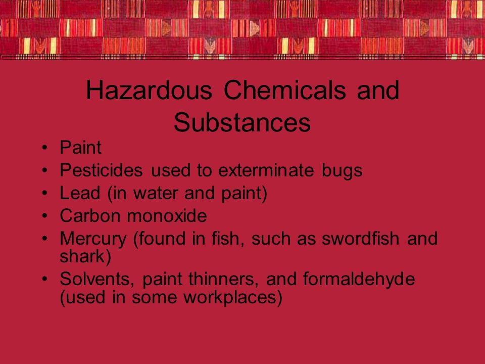 Hazardous Chemicals and Substances