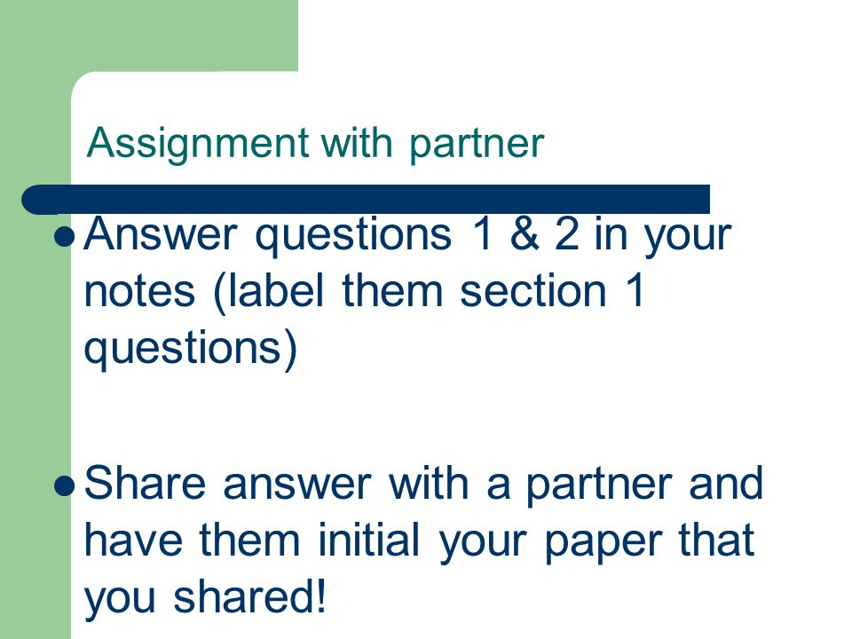 Assignment with partner