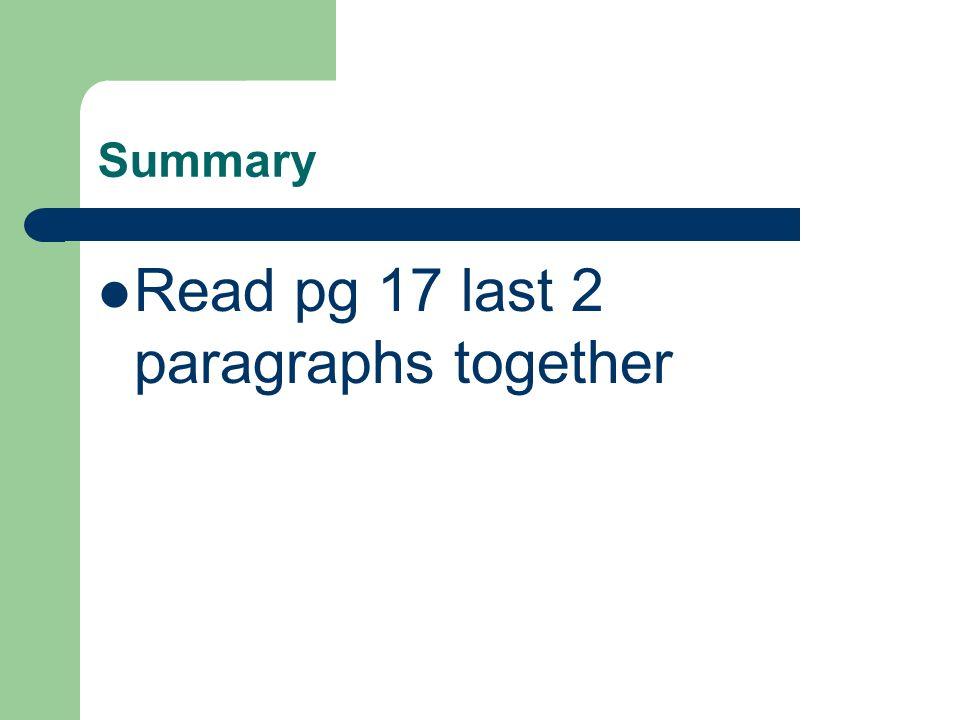 Read pg 17 last 2 paragraphs together